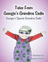 Tales from Georgie's Grandma Sadie