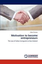 Motivation to Become Entrepreneurs