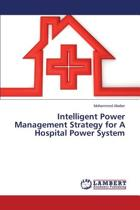 Intelligent Power Management Strategy for a Hospital Power System