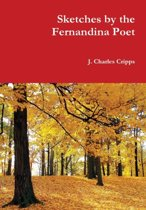 Sketches by the Fernandina Poet