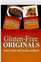 Gluten-Free Originals - Meat Recipes and Snacks Cookbook