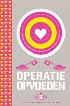 Operatie Opvoeden