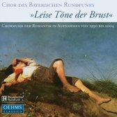 Chor Des Br, Leise Tone Der Brust