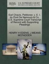 Earl Chavis, Petitioner, V. E. I. Du Pont de Nemours & Co. U.S. Supreme Court Transcript of Record with Supporting Pleadings