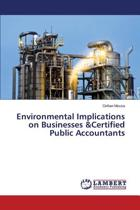Environmental Implications on Businesses &Certified Public Accountants