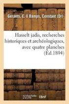 Hasselt Jadis Ou Recherches Historiques Et Arch ologiques Sur Les Vieux Remparts