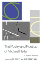 The Poetry and Poetics of Michael Heller