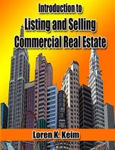 Introduction to Listing and Selling Commercial Real Estate