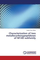 Characterization of Two Metallocarboxypeptidases of M14d Subfamily