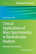 Clinical Applications of Mass Spectrometry in Biomolecular Analysis