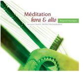 Meditation Kora & Alto