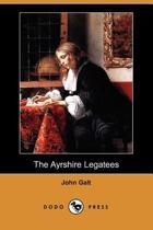 The Ayrshire Legatees (Dodo Press)
