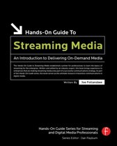 Hands-On Guide to Streaming Media