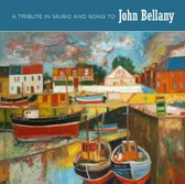 A Tribute In Music And Song To John Bellant