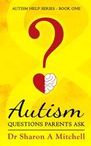 Autism Questions Parents Ask