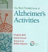 The Best Friends Book Of Alzheimer's Activities