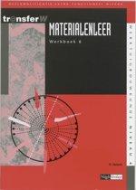TransferW 4 - Materialenleer 6 Werkboek