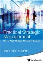 Practical Strategic Management