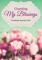 Counting My Blessings Gratitude Journal 2016