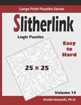 Slitherlink Logic Puzzles: 100 Easy to Hard (25x25): : Keep Your Brain Young