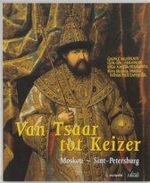 Van tsaar tot keizer