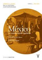 México. La construccion nacional. Tomo 2 (1830-1880)