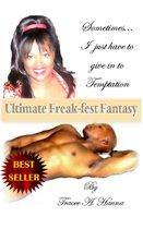 Ultimate Freak-fest Fantasy