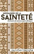 Messagers de la Saintet�