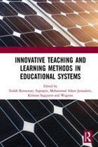 Innovative Teaching and Learning Methods in Educational Systems
