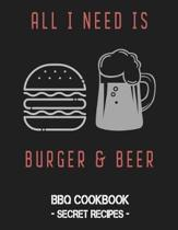 All I Need Is Burger & Beer