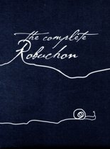 The Complete Robuchon