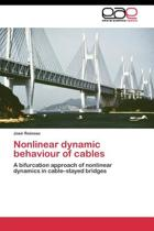 Nonlinear Dynamic Behaviour of Cables