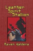 Leather Spirit Stallion