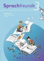 Sprachfreunde 3. Schuljahr. Sprachbuch. Ausgabe Süd (Sachsen, Sachsen-Anhalt, Thüringen)