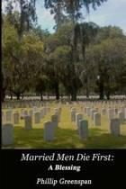 Married Men Die First