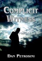 Complicit Witness