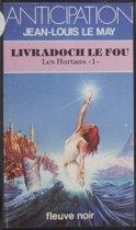 Les Hortans (1) : Livradoch le Fou