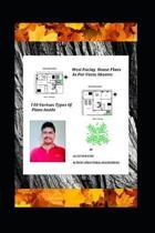 West Facing House Plans As Per Vastu Shastra: 110 Various Types of Plans Inside
