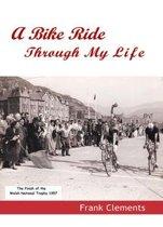 A Bike Ride Through My Life
