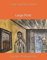 Crime and Punishment: Large Print