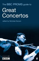 The BBC Proms Guide to Great Concertos