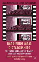 Imagining Mass Dictatorships