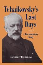 Tchaikovsky's Last Days
