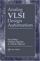 Analog VLSI Design Automation