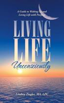 Living Life Unconsciously