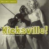 Kicksville, Vol. 3