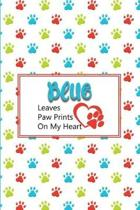 Blue Leaves Paw Prints on My Heart
