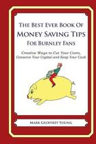 The Best Ever Book of Money Saving Tips for Burnley Fans