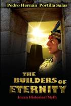 The Builders of Eternity Incan Historical Myth