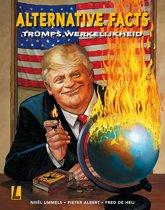 Alternative facts 01. trumps werkelijkheid